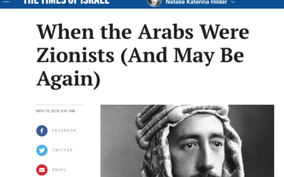 When the Arabs Were Zionists (And May Be Again)