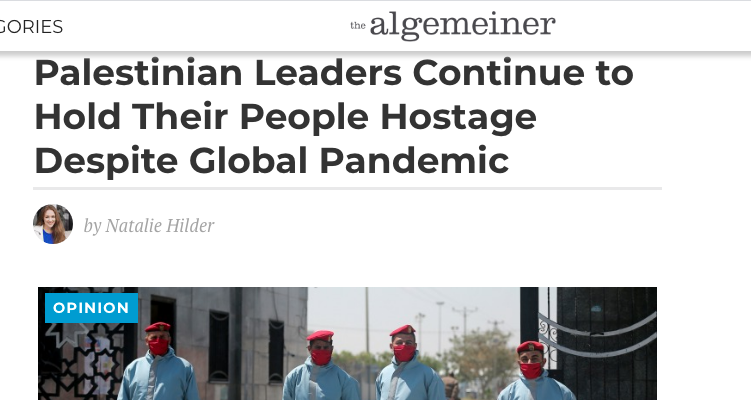 Palestinian Leaders Continue to Hold Their People Hostage Despite Global Pandemic
